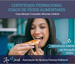 Certificado em Coaching de Vícios Alimentares, especialização Compulsão Alimentar e Bulimia